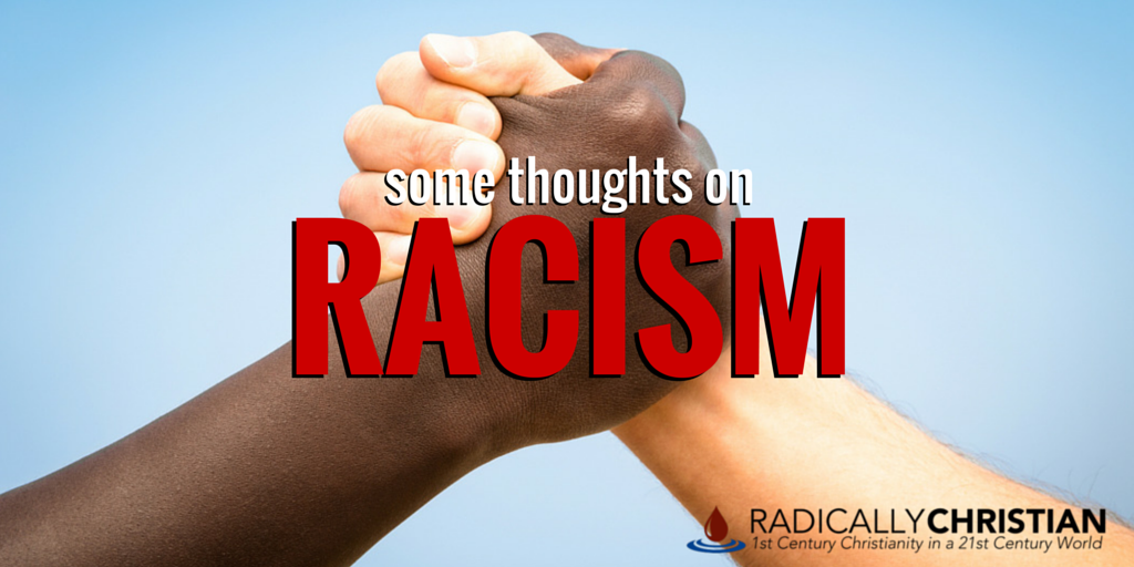 Some Thoughts on Racism