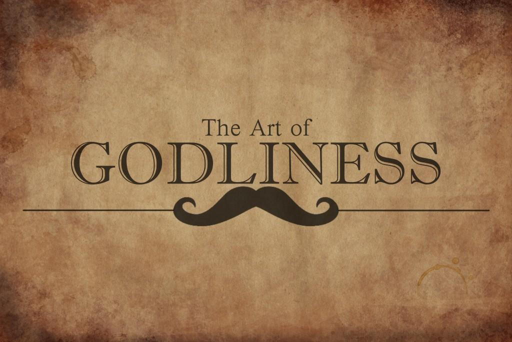 art of godliness
