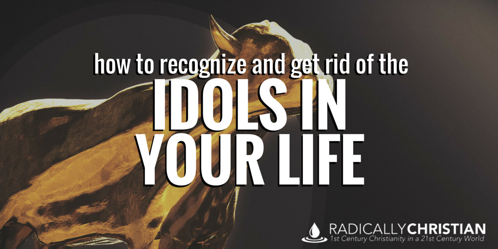 idols in your life