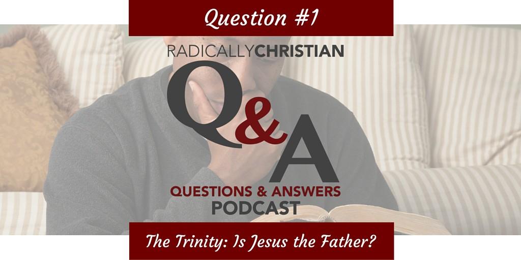 Q&A - 1 Trinity