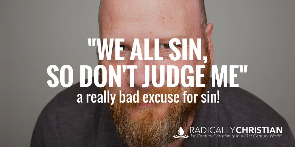 We All Sin, So Don't Judge Me