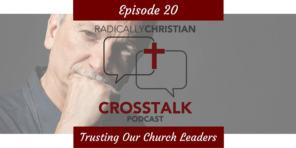 Trusting Our Church Leaders