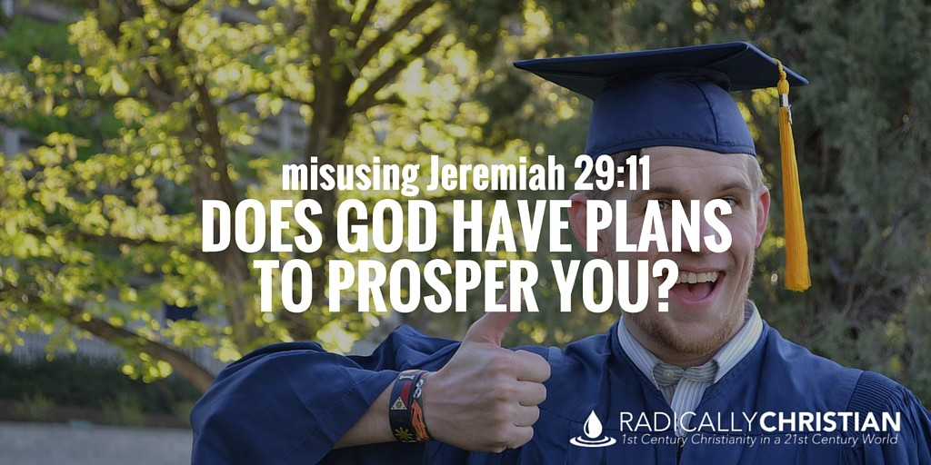 Misusing Jeremiah 29:11