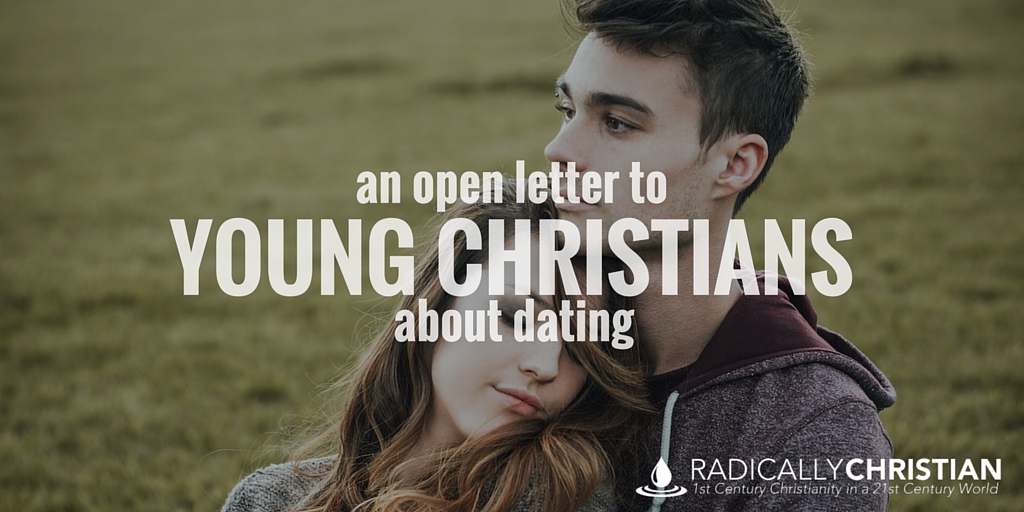 An Open Letter to Young Christians About Dating