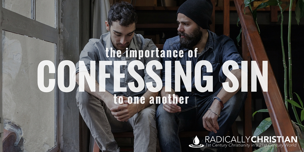 The Importance of Confessing Sin to One Another