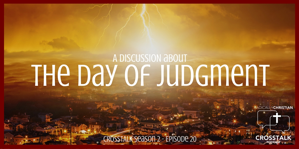 The Day of Judgment – CrossTalk S2E20