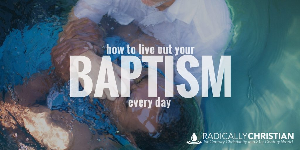 live out baptism