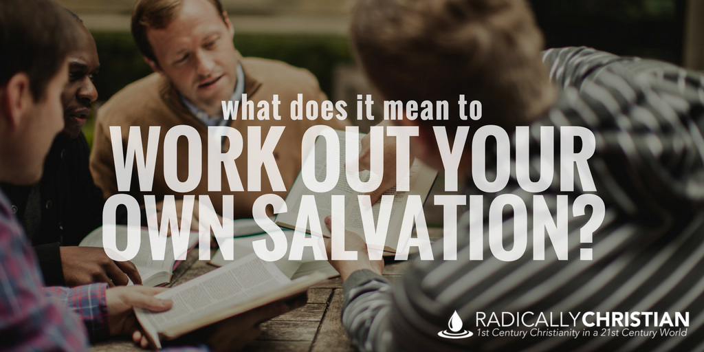 work out your salvation
