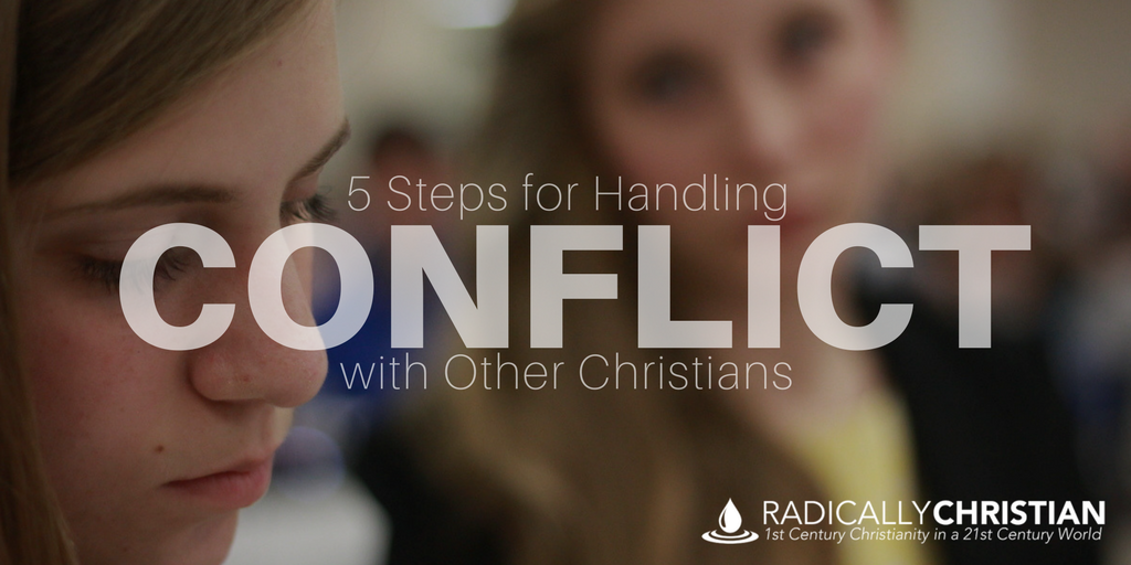 5 Steps for Handling Conflict with Other Christians