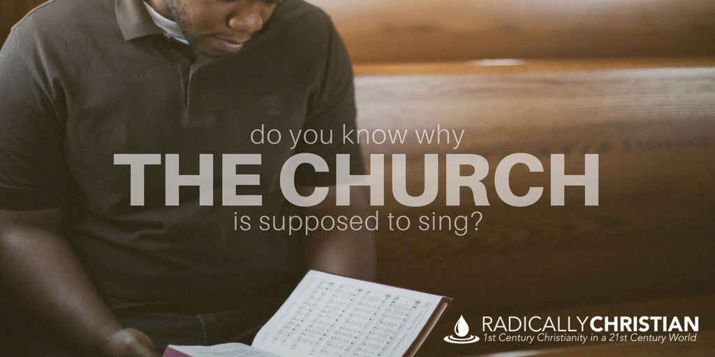 Do You Know Why the Church is Supposed to Sing?