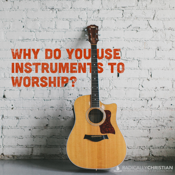 Instruments in Worship