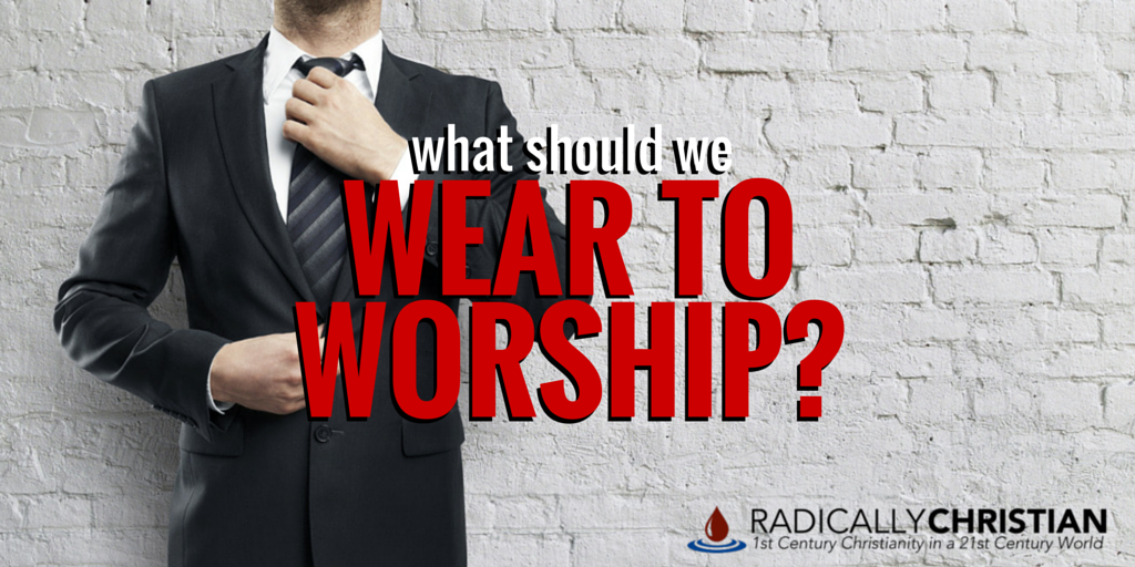 wear to worship
