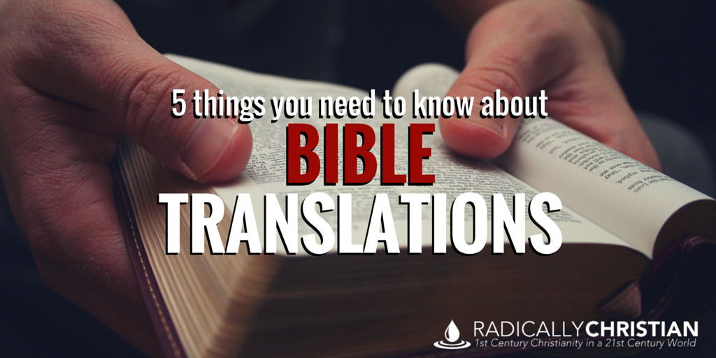 5 Things You Need to Know About Bible Translations
