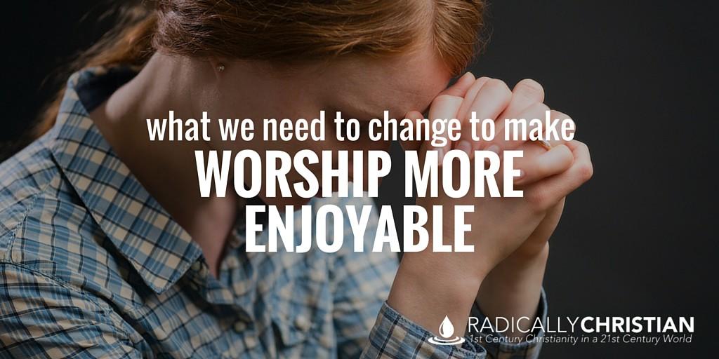 Worship Enjoyable