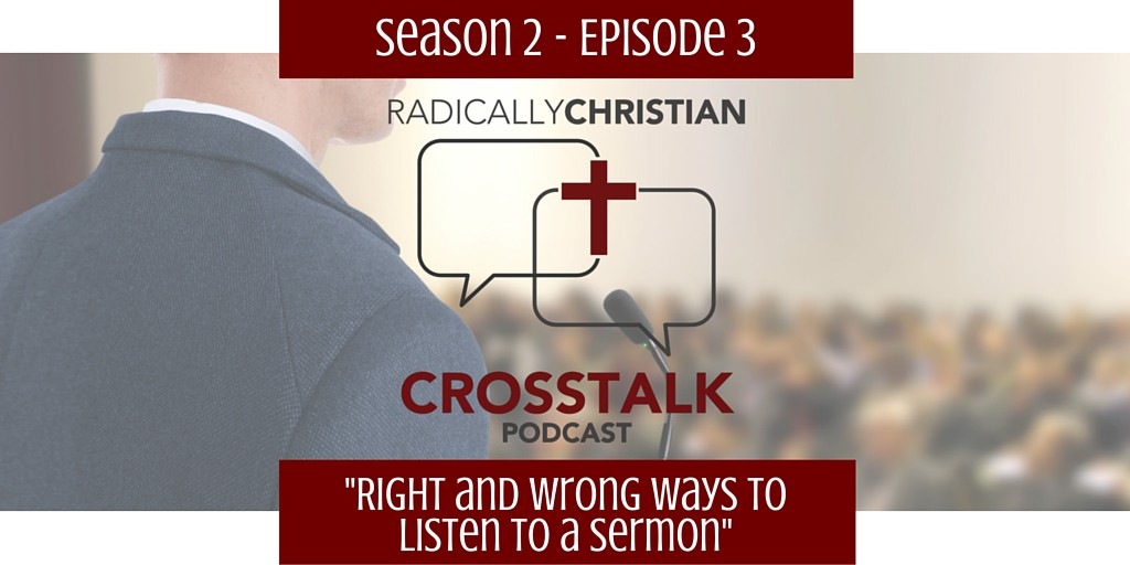 Right and Wrong Ways to Listen to a Sermon