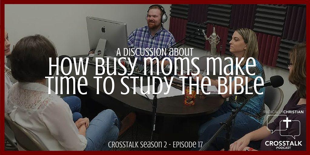 CrossTalk - Bible Study for Moms