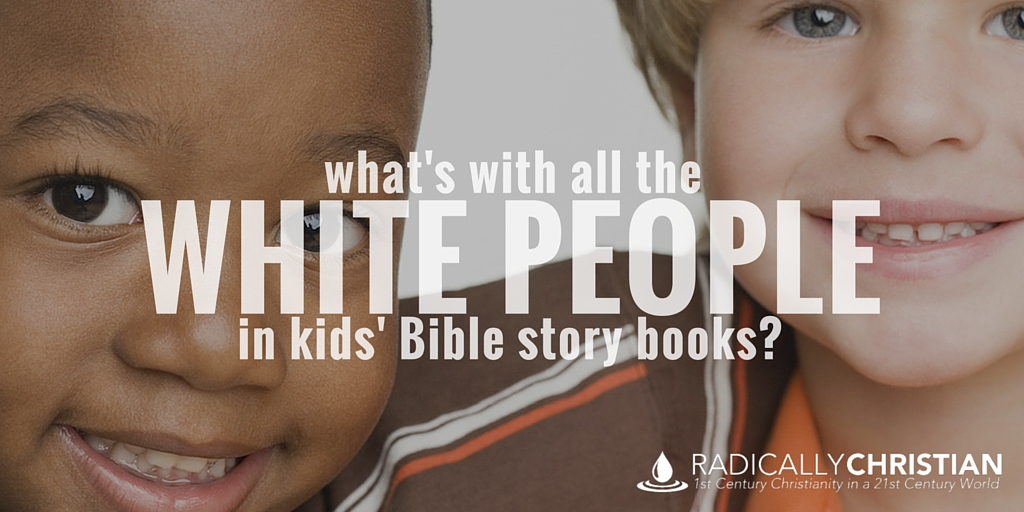 What's With All the White People in Kids' Bible Story Books?