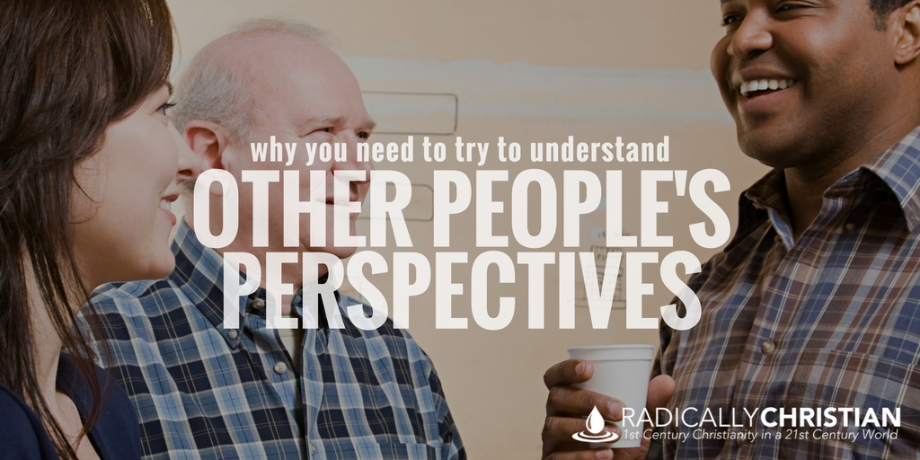 Why You Need to Try to Understand Other People's Perspectives
