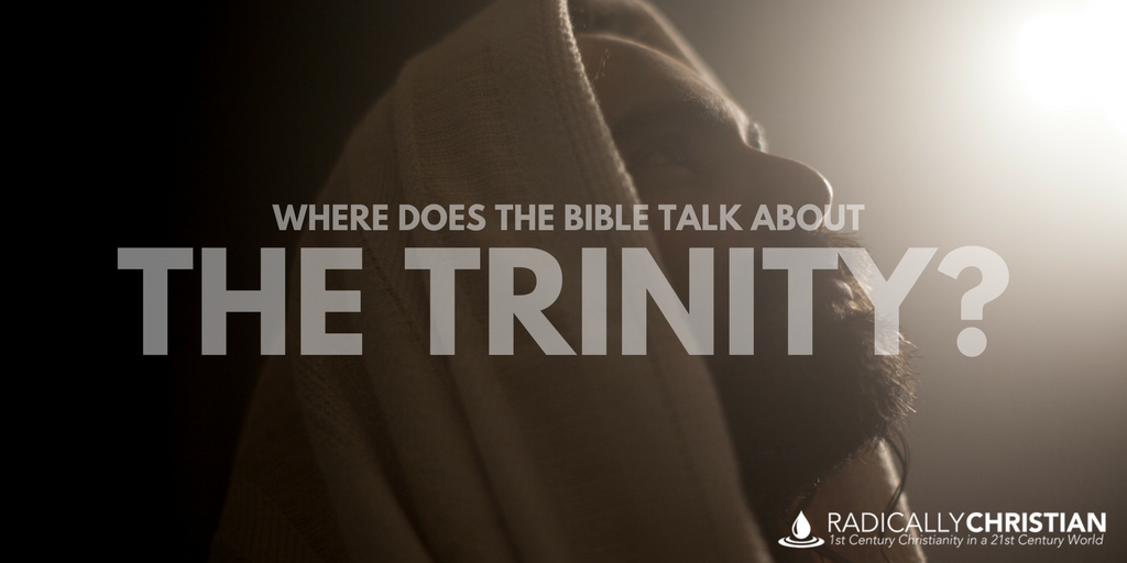 Where Does the Bible Talk About the Trinity?
