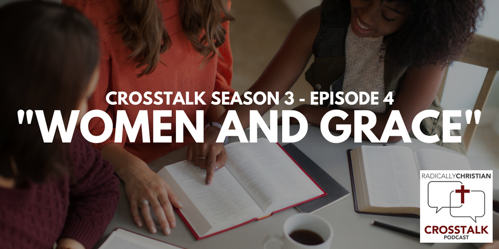 Women and Grace – CrossTalk S3E4